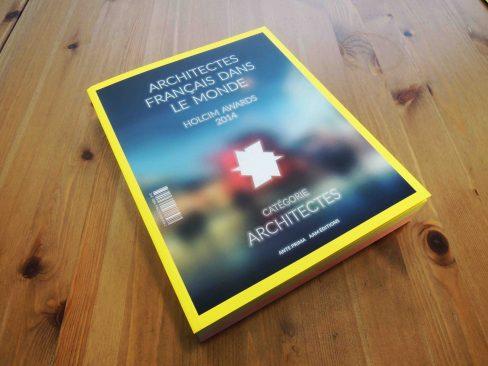 Ouvrage : ARCHITECTES FRANÇAIS DANS LE MONDE - Catégorie ARCHITECTES // ANTE PRIMA / AAM EDITIONS